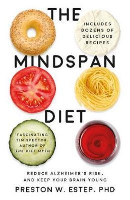 Estep, Preston W. / The Mindspan Diet