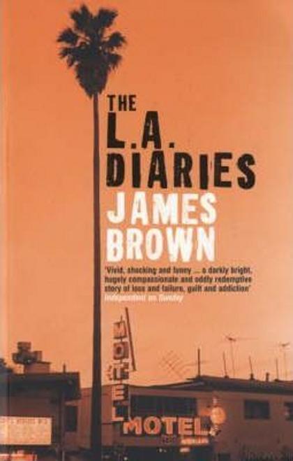 Brown, James / The L.A. Diaries