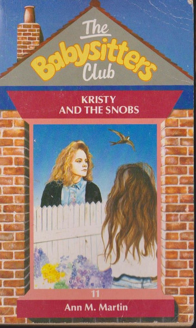 Martin, Ann M. / The Babysitters Club: Kristy and the Snobs