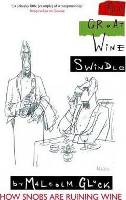 Gluck, Malcolm / The Great Wine Swindle
