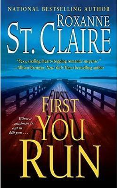 Claire, Roxanne St. / First You Run
