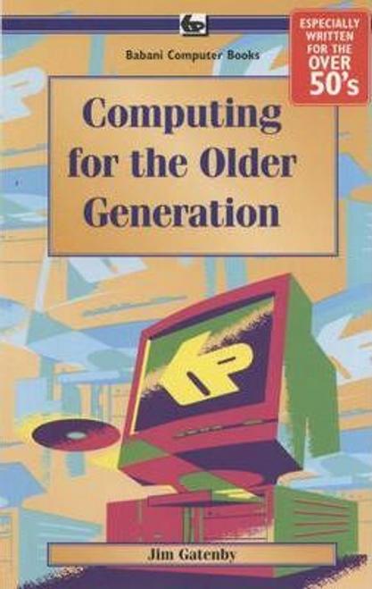 Gatenby, Jim / Computing for the Older Generation