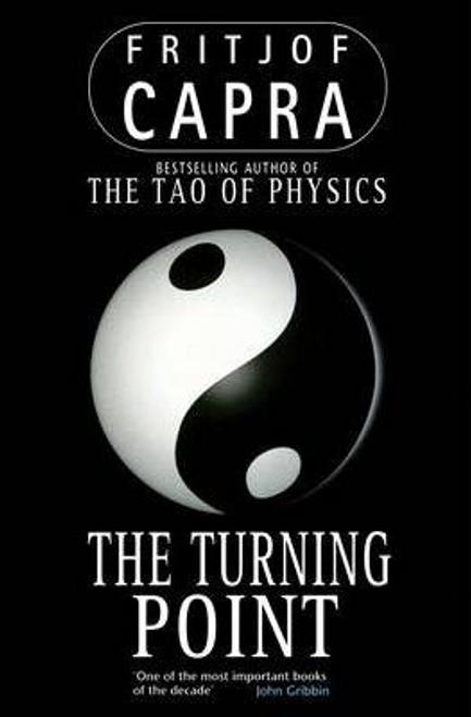 Capra, Fritjof / The Turning Point