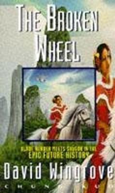 Wingrove, David / The Broken Wheel Book 2 Chung Kuo