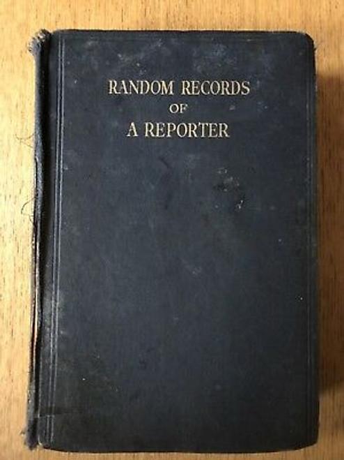 Hall, J.B - Random Records of a Reporter - HB - 1929