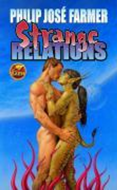 Farmer, Philip Jose / Strange Relations