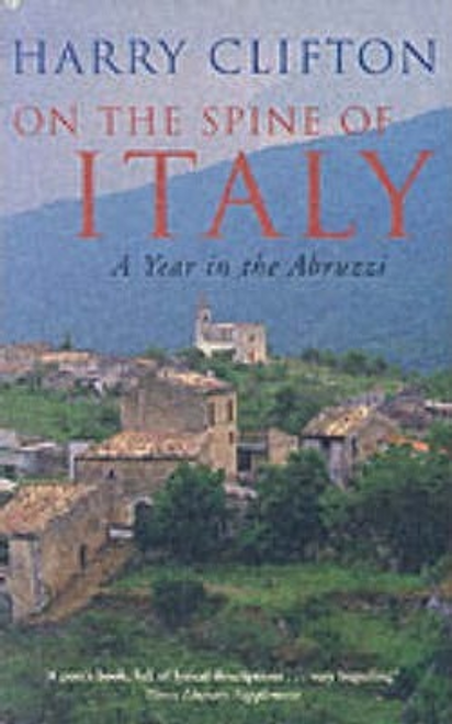 Clifton, Harry / On the Spine of Italy