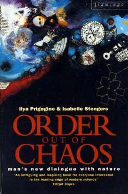 Prigogine, Ilya / Order Out of Chaos