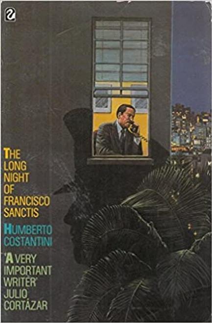Costantini, Humberto / The Long Night of Francisco Sanctis