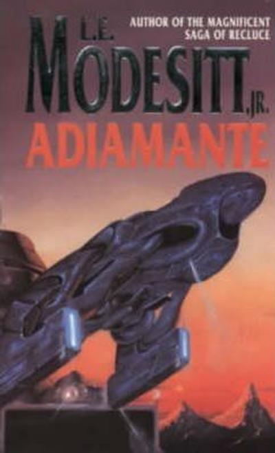 Modesitt, L. E. / Adiamante