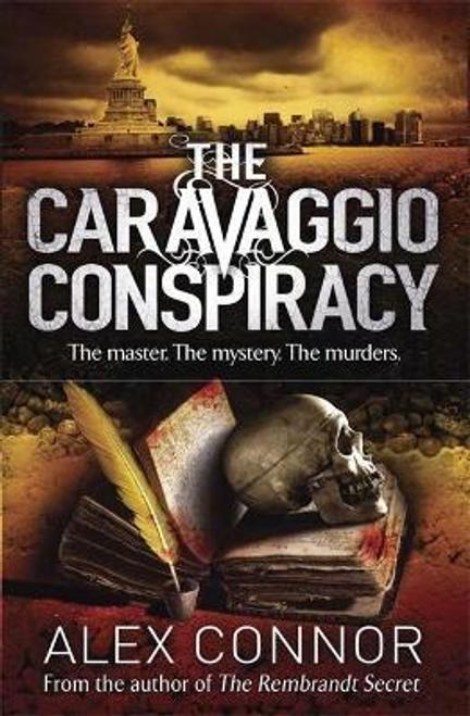 Connor, Alex / The Caravaggio Conspiracy
