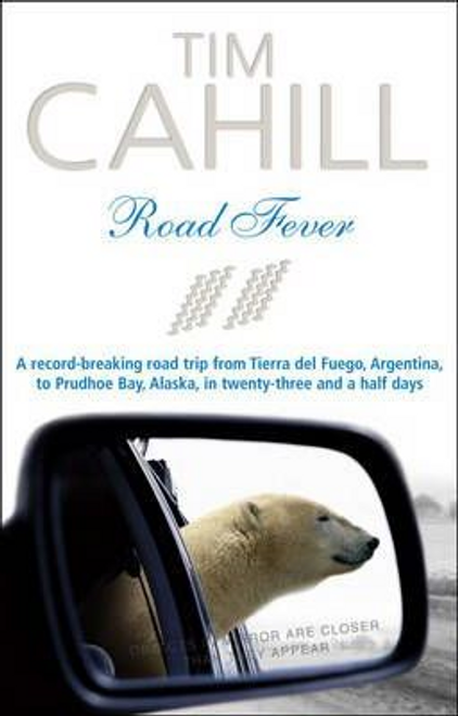 Cahill, Tim / Road Fever
