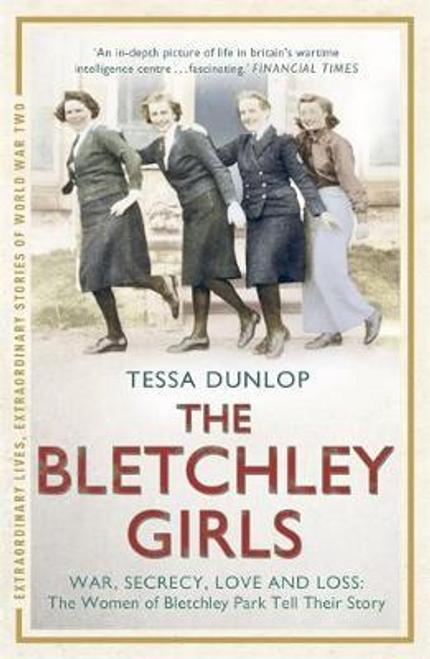 Dunlop, Tessa / The Bletchley Girls
