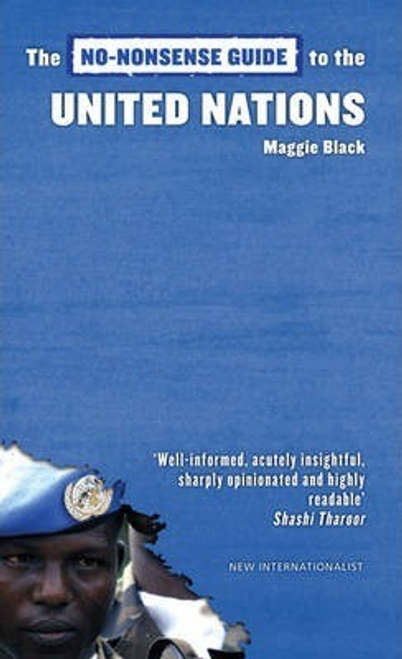 Black, Maggie / The No-Nonsense Guide to the United Nations