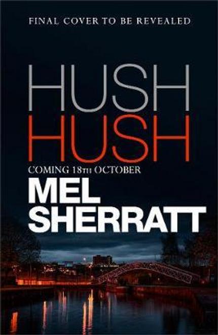 Sherratt, Mel / Hush Hush