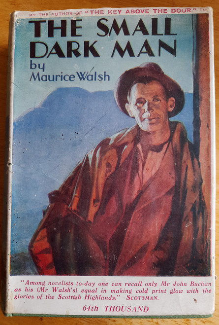 Walsh, Maurice The Small Dark Man - Vintage  HB Reprint 1935 in DJ