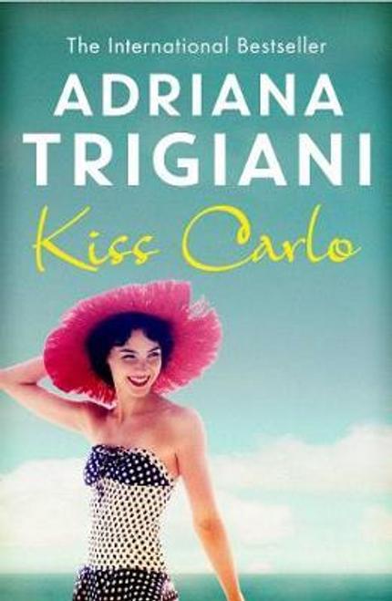 Trigiani, Adriana / Kiss Carlo