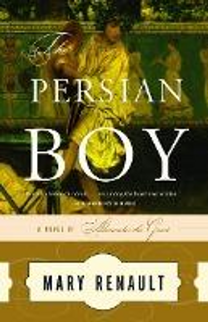 Renault, Mary / The Persian Boy