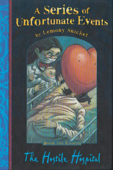 Snicket, Lemony / A Series of Unfortunate Events (Book 8) The Hostile Hospital