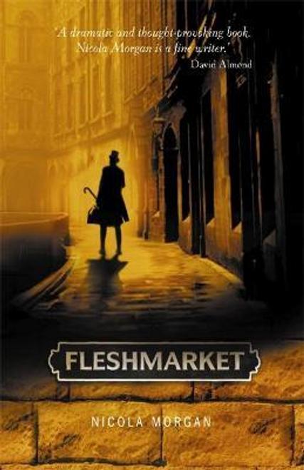 Morgan, Nicola / Fleshmarket