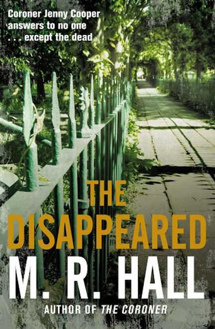 Hall, M. R. / The Disappeared