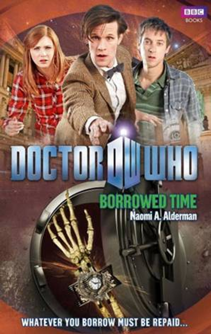 Alderman, Naomi / Doctor Who: Borrowed Time
