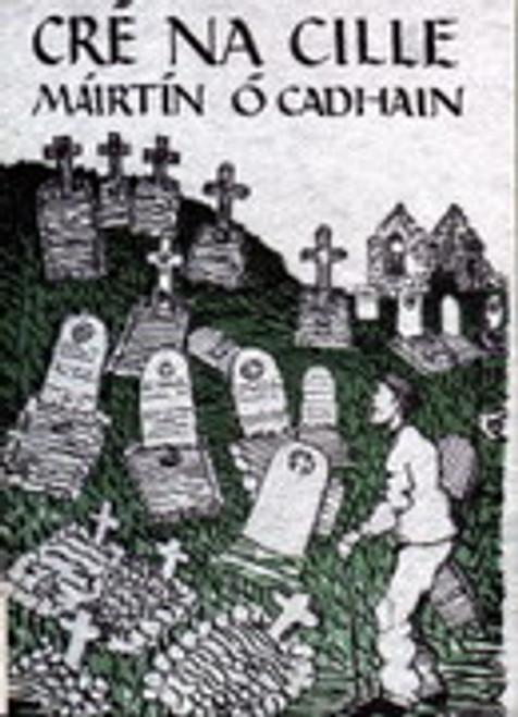 Cadhain, Máirtín - Cré na Cille - PB - As Gaeilge - BRAND NEW