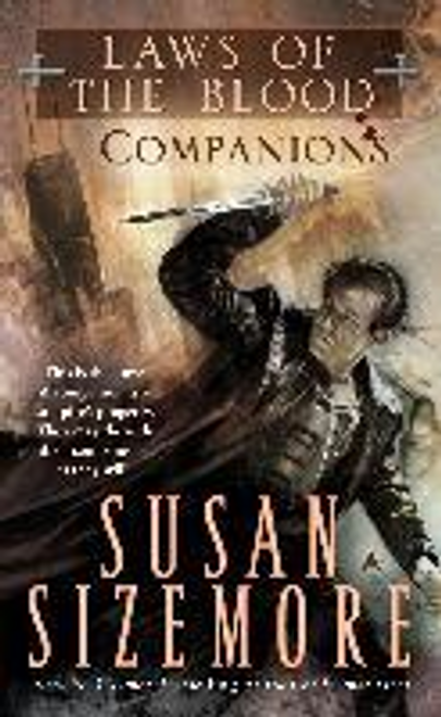 Sizemore, Susan / Laws of the Blood 3: Companions