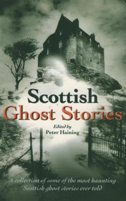 Haining, Peter / Scottish Ghost Stories