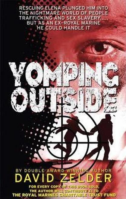 Zelder, David / Yomping Outside