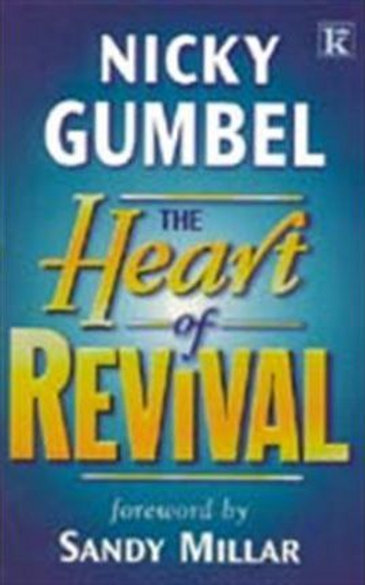 Gumbel, Nicky / The Heart of Revival