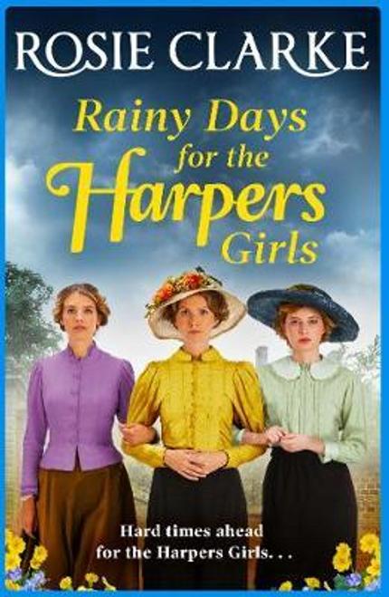 Clarke, Rosie / Rainy Days for the Harpers Girls