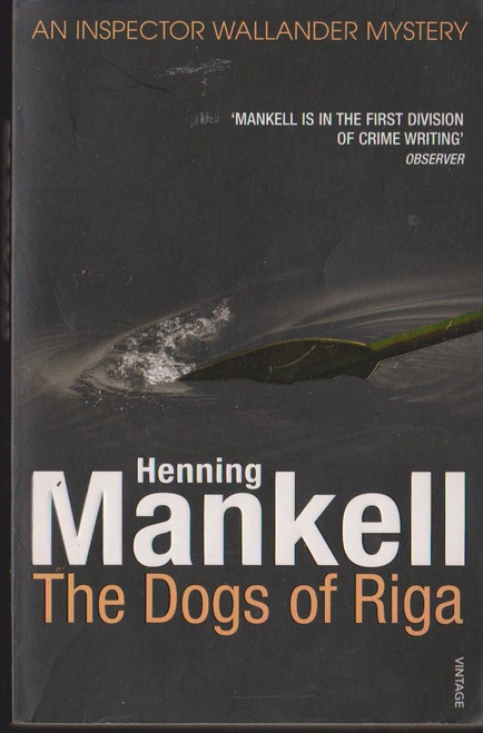 Mankell, Henning / The Dogs of Riga