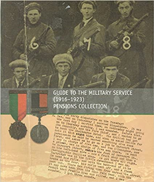 Crowe, Catriona - Guide to the Military Service Pensions Collection ( 1916-1923 - PB - 2012