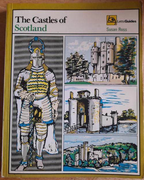 Ross, Susan - The Castles of Scotland - Vintage Letts Guide - 1973