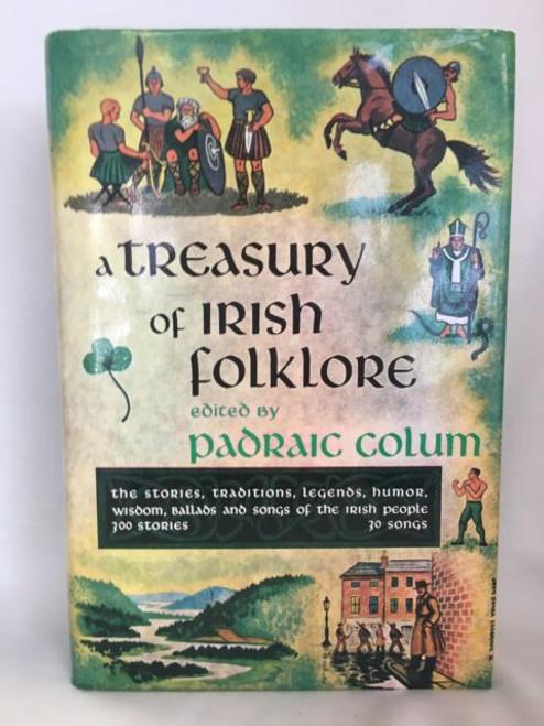 Colum, Padraic - A Treasury of Irish Folklore - HB - 2nd revised Edition - 1983