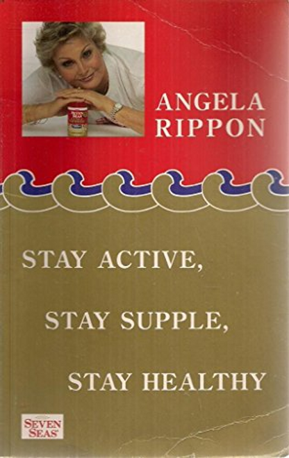 Rippon, Angela / Stay Active, Stay Supple, Stay Healthy