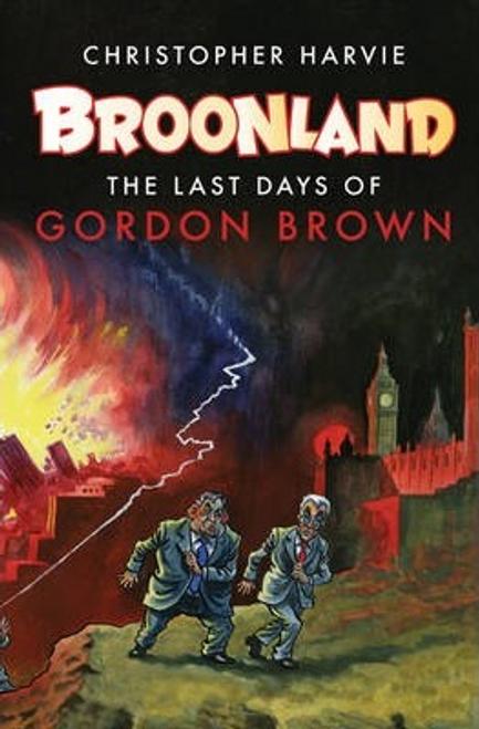 Harvie, Christopher / Broonland