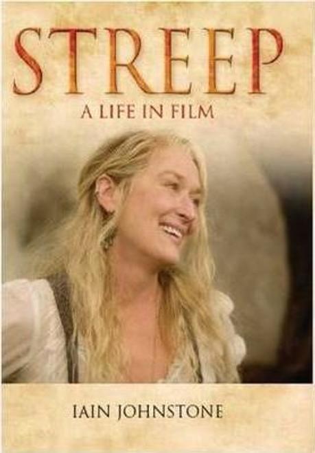 Johnstone, Iain / Streep : A Life in Film (Large Paperback)