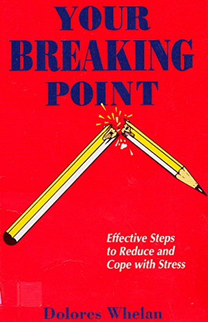 Whelan, Dolores / Your Breaking Point (Large Paperback)