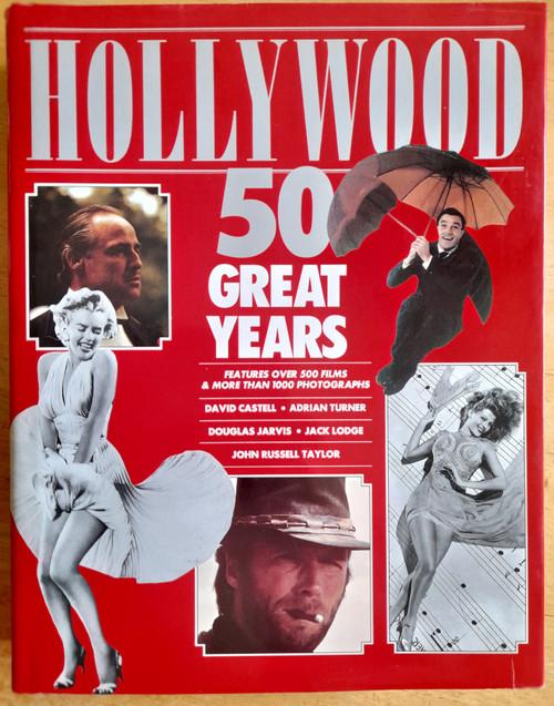 Castell, David & Turner, Adrian  et al - Hollywood : 50 Great Years ( 1930-1980)