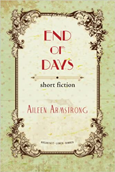 Armstrong, Aileen / End of Days (Large Paperback)