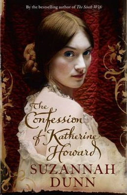 Dunn, Suzannah / The Confession of Katherine Howard (Large Paperback)