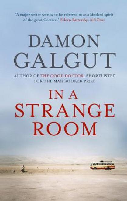 Galgut, Damon / In a Strange Room (Large Paperback)