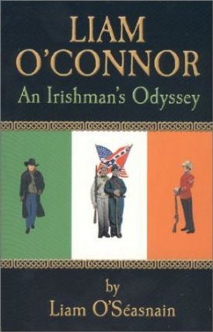 OSeasnain, Liam / Liam O'Connor : An Irishman's Odyssey (Large Paperback)