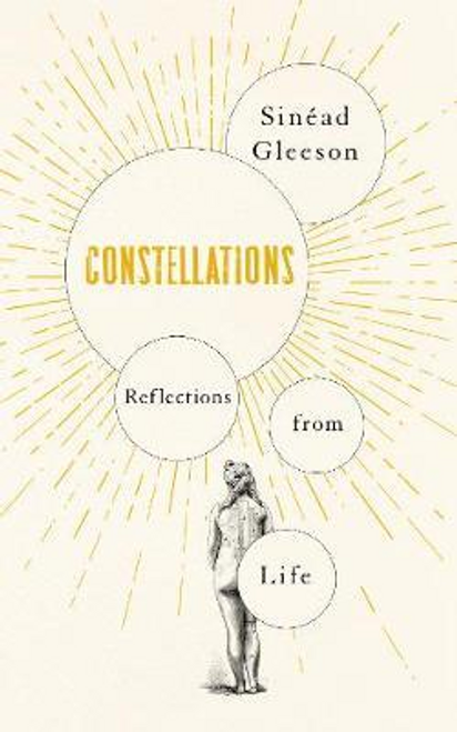 Gleeson, Sinead / Constellations : Reflections From Life (Large Paperback)