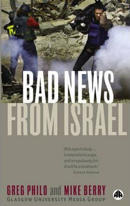 Philo, Greg / Bad News from Israel (Large Paperback)