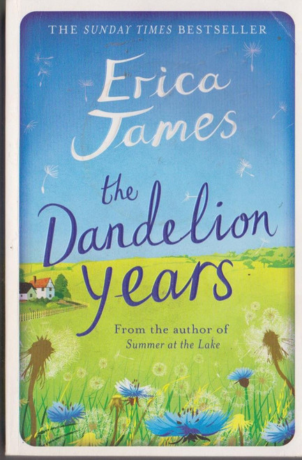 James, Erica / The Dandelion Years