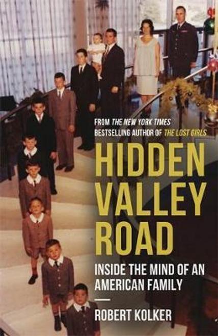 Kolker, Robert / Hidden Valley Road (Large Paperback)