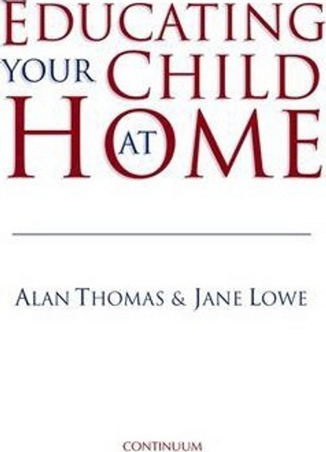 Lowe, Jane / Educating Your Child at Home (Large Paperback)